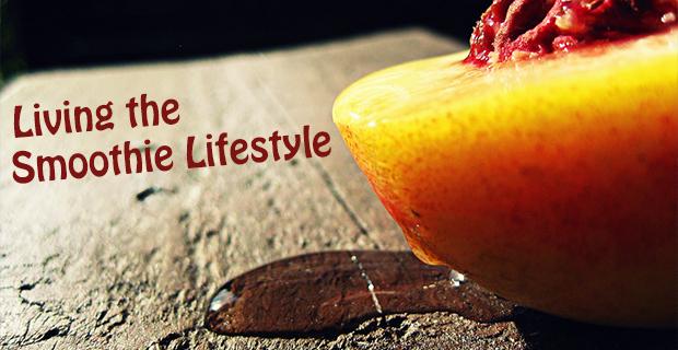 smoothie lifestyle